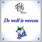 De Wolf is Werom by Double S