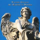 At Earth's Doors de Walter Rinaldi