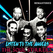 Listen to the Angels (Remastered) de The Soul Stirrers