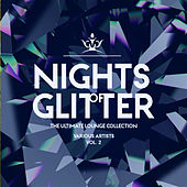 Nights Of Glitter (The Ultimate Lounge Collection), Vol. 2 - EP de Various Artists