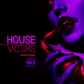 House Victims, Vol. 2 - EP von Various Artists
