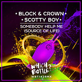 Somebody Help Me (Source Of Life) de Block and Crown