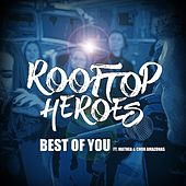 Best of You (feat. Mathea & Chor Amazonas) de Rooftop Heroes
