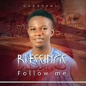 Blessings Follow Me de The Good News