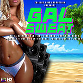 Gyal Sweat Vol. 1 by Various Artists