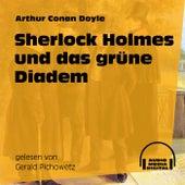 Sherlock Holmes und das grüne Diadem von Sherlock Holmes