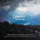 With You in Mind by Allan Mortensen