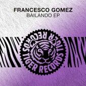 Bailando EP von Francesco Gomez