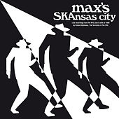 Max's Skansas City (Lost Recordings from the N.Y.C Club) by Various Artists