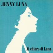 Al chiaro di Luna von Jenny Luna
