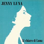 Al chiaro di Luna de Jenny Luna