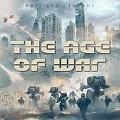 The Age of War de Phil Rey