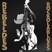 Rock Ola Blues by Los Rebeldes