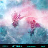 Lovebird (feat. Lay) by Far East Movement