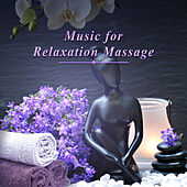Music for Relaxation Massage – Relaxing Music, Best Melodies for Spa Treatments, Pure Sounds of Nature, Best Music for Hotel Spa by Pure Spa Massage Music