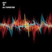 Get In by Dj tomsten