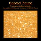 Gabriel Fauré: 21 des plus belles mélodies de Bernard Boucheix