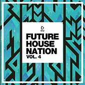 Future House Nation, Vol. 4 de Various Artists