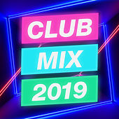 Club Mix 2019 de Various Artists