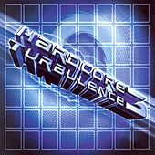 Hardcore Turbulence, Vol. 3 by Various Artists