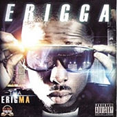The Erigma by Erigga