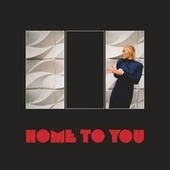 Home to You by Cate Le Bon