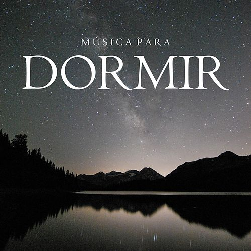 Música para Dormir von Música Instrumental de I'm In Records