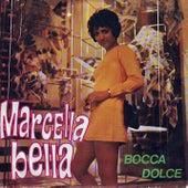 Bocca dolce di Marcella Bella