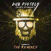 Crazy Diamonds (The Remixes Vol 3) by Dub Pistols
