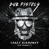 Crazy Diamonds by Dub Pistols