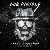 Crazy Diamonds von Dub Pistols