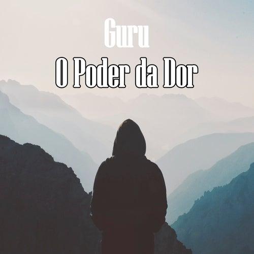 O Poder da Dor by Guru