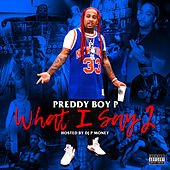 What I Say, Vol. 2 von Preddy Boy P