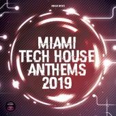 Miami Tech House Anthems 2019 von Various