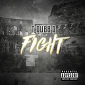 Fight (feat. TWOOODLEY & T-Dubb-O) by The Arch Angels
