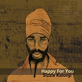 Happy for You by Sizzla