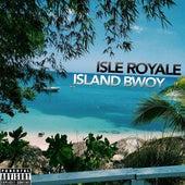 Isle Royale by Island Bwoy