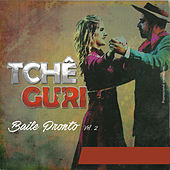 Baile Pronto, Vol. 2 von Tchê Guri