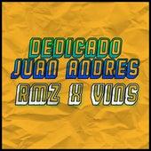Dedicado Juan Andrés de RmzProd
