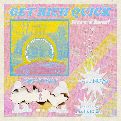 Get Rich Quick by Chuuwee