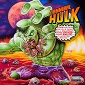 Cannibal Hulk de Stu Bangas Ill Bill