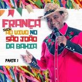 França ao Vivo no São João da Bahia, Vol. 1 de França
