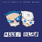 Alles Blau von Felix Krull