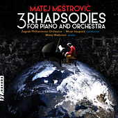 Matej Meštrovic: 3 Rhapsodies for Piano & Orchestra de Various Artists