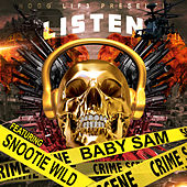 Listen (feat. Snootie Wild) by Baby Sam