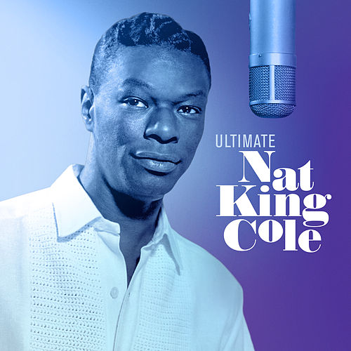 L-O-V-E/The Girl From Ipanema/Unforgettable by Nat King Cole