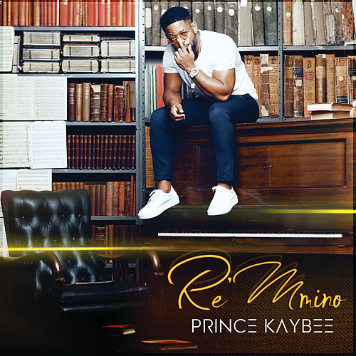 Re Mmino by Prince Kaybee