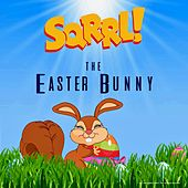 The Easter Bunny by Sqrrl!