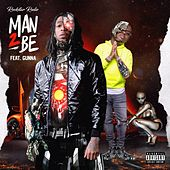 Man 2 Be (feat. Gunna) by Rock Star Rodie