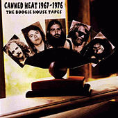 The Boogie House Tapes 1967-1976 (Remastered) von Canned Heat